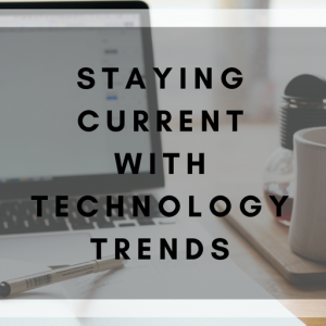 staying-current-with-tech